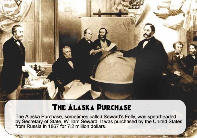"""Alaska Purchase – """"Seward's Folly"""""""