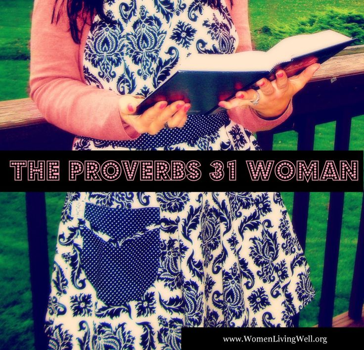 The Proverbs 31 Woman Bible Study