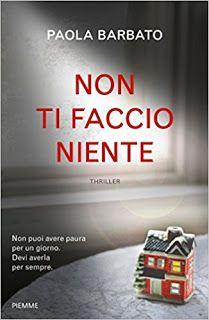 Titolo: Non ti faccio niente   Autore: Paola Barbato   Pagine:  420   Prezzo:  € 17.50   Uscita:  1 3 giugno   1983. L'uomo seduto ...