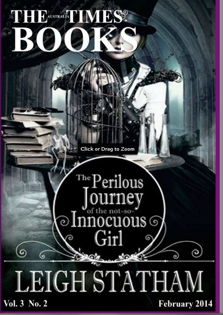 THE PERILOUS JOURNEY OF THE NOT SO INNOCUOUS GIRL is on the cover of The Australia Times Books  Magazine!!! Seriously guys!!! It's on the freaking cover!!! So exciting!!!!! And there's an awesome review!