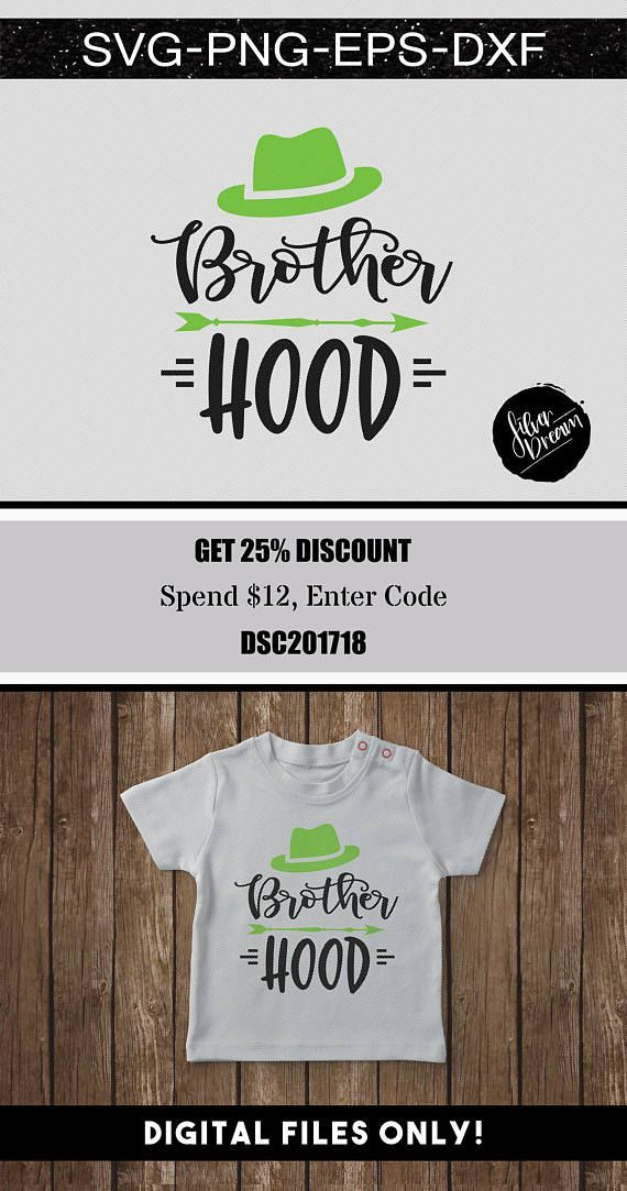 Brother Hood Svg Please Note This Is A Digital File And No Physical Items Will Be Shipped Due To The Nature Of Printable Digita Baby Boy Svg Cricut Svg Quotes