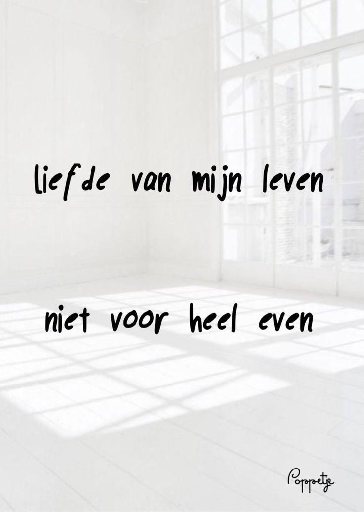 Liefde van mijn leven niet voor heel even – #heel #leven #liefde #mijn #niet #va…