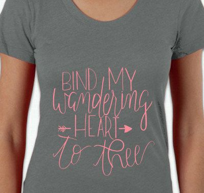 Christian T Shirt Bind My Heart Shirt by TheFreckledGoose