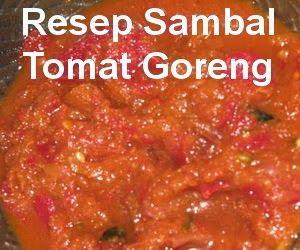 Resep sambal tomat goreng pakai terasi terasa lebih mantap, yuk lihat resep dan cara membuat sambal tomat goreng yang pas pedasnya buat pecel lele