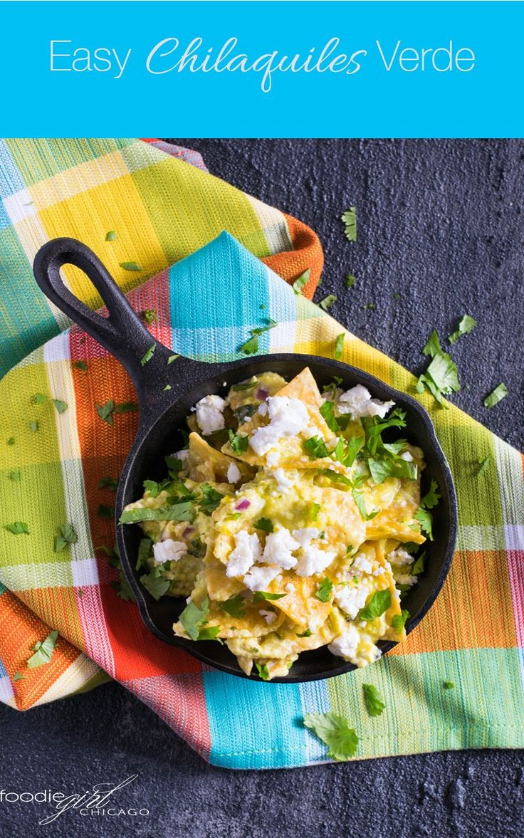 Easy Chilaquiles Verde   These Chilaquiles Verde are a hearty tasty breakfast that is quick enough for a weekday and also fun for weekend brunch!