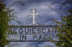Entrance to the Santa Rosa Cemetery...(Latin for Rest in Peace)