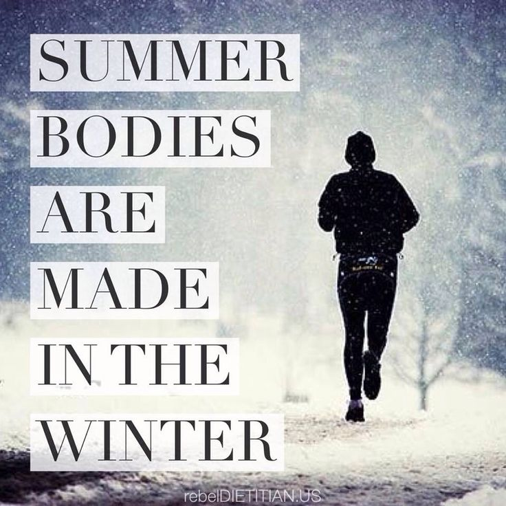 Fit Summer Bodies Are Made In The Winter. #Fitblr