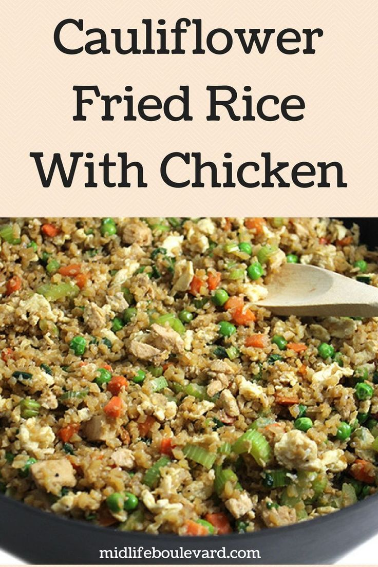 Simple, Easy and Skinny Cauliflower Fried Rice With Chicken. Whether you buy the cauliflower rice, or make your own (instructions provided!) this recipe is one you'll want to try. via @midlifeblv