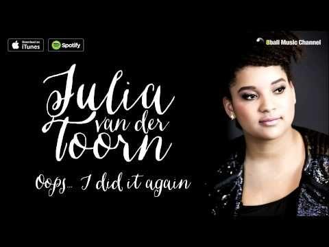 Julia van der Toorn - Oops... I Did It Again (Official Audio) - YouTube
