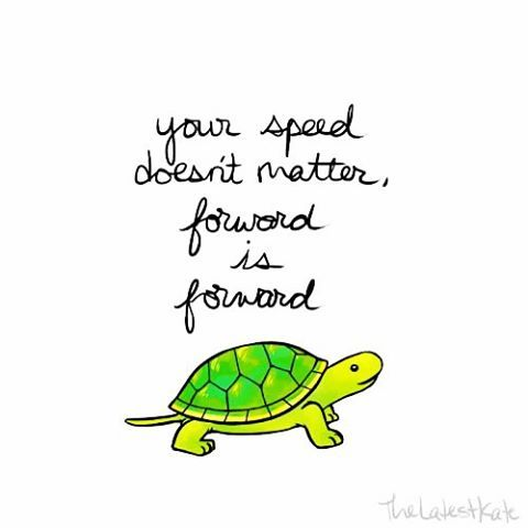 forward is forward even if U have ups and downs. The question is what do you really want to achieve...