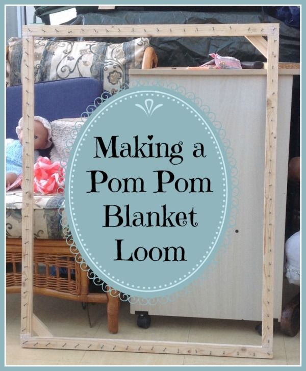 This is a guide about making a pom pom blanket loom. A pom pom blanket is much easier to make if you have a loom for it.