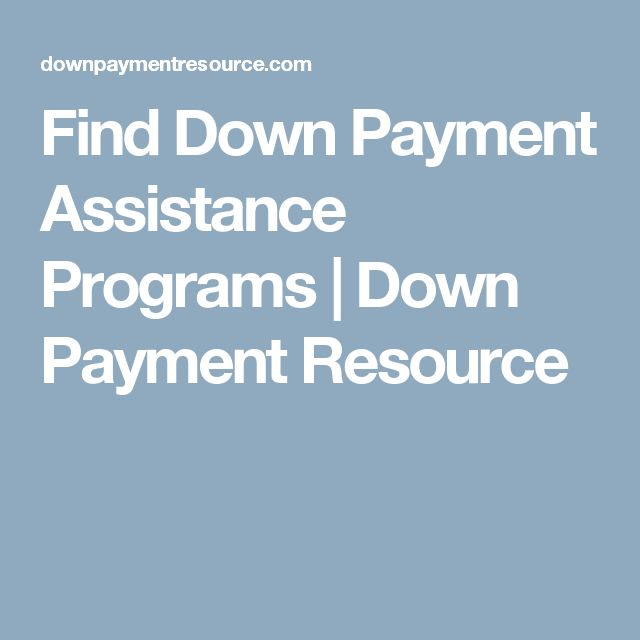 Find Down Payment Assistance Programs   Down Payment Resource