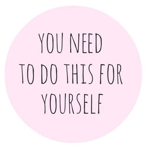 You need to do this for yourself.