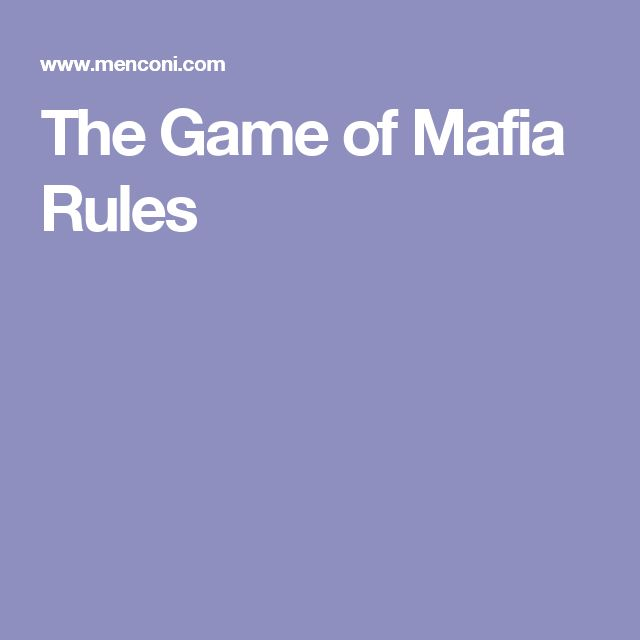 The Game of Mafia Rules