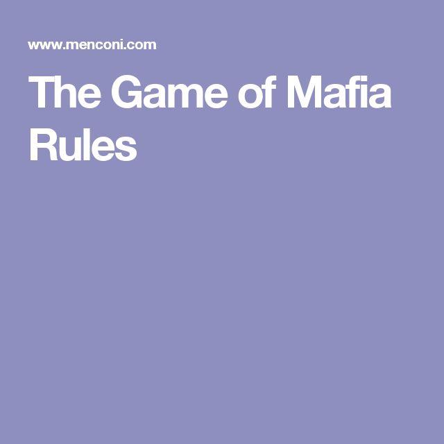 The Game of Mafia Rules