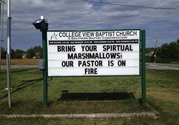 Bring Your Spiritual Marshmallows, Our Pastor Is On Fire - church sign