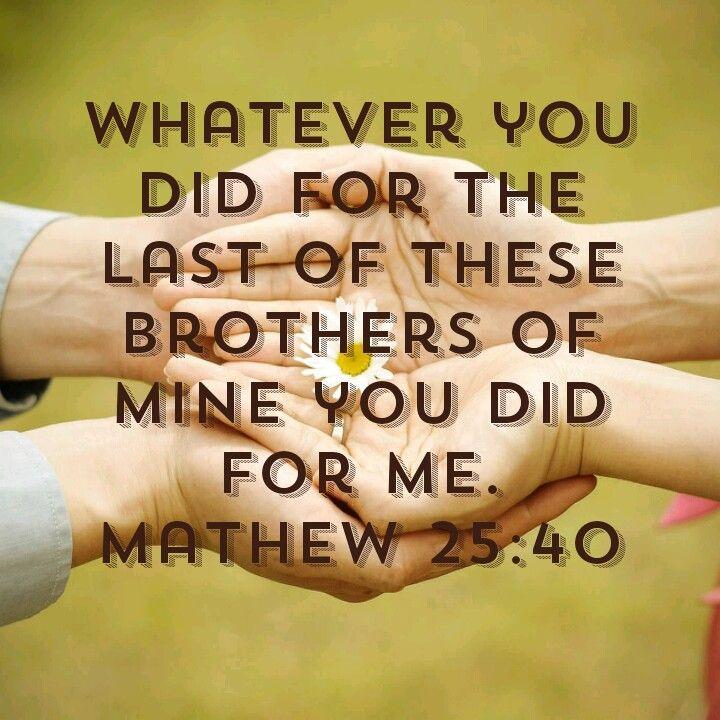 Mathew 25:40