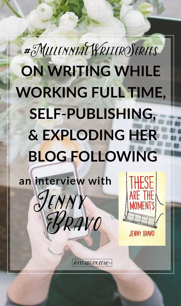 Jenny Bravo interview for Millennial Writer Series. writersrelief.com
