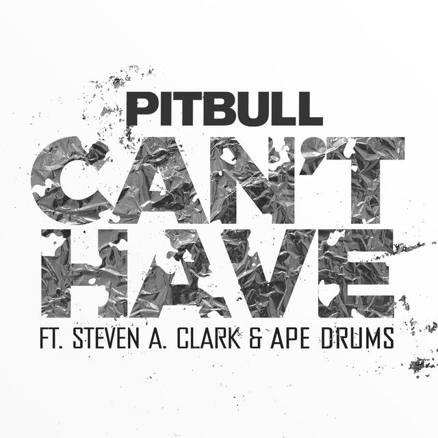 """Can't Have"" by Pitbull Steven A. Clark Ape Drums #Music #MusicHits"