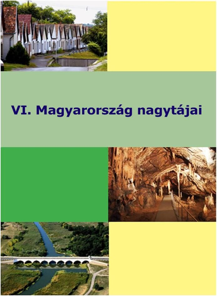 V. Magyarország nag tájai