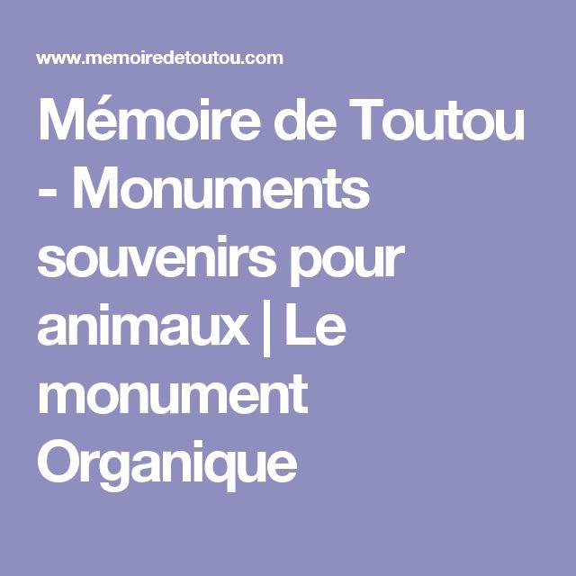 Mémoire de Toutou - Monuments souvenirs pour animaux | Le monument Organique