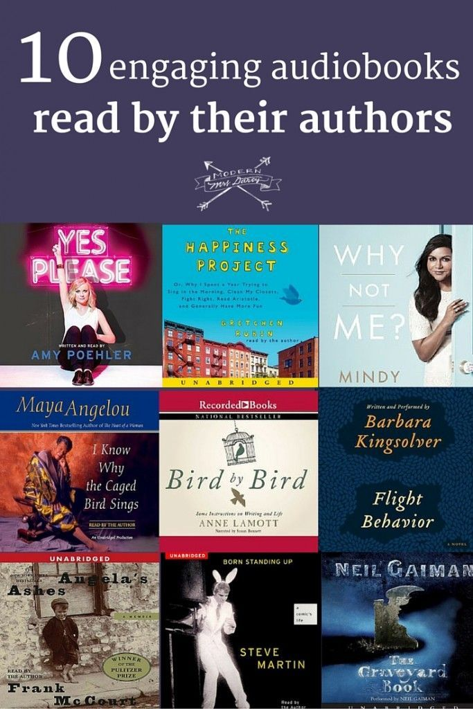 10 Engaging Audiobooks Read By Their Authors Modern Mrs Darcy Audio Books Audiobooks Books