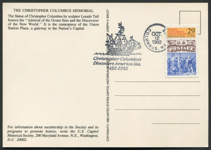 """United States Scott #2616 (24 Jan 1992) World Columbian Stamp Expo '92: Landing of Columbus tied to postcard with special """"Columbus"""" cancellation:  Pictorial …Columbus' Santa María, Christopher Columbus Discovers America Sta. 1492-1992, Oct. 12, 1992, Columbus, NJ 08022.  Postcard of the Christopher Columbus Memorial: The Statue of Christopher Columbus by sculptor Lorado Taft honors the """"Admiral of the Ocean Seas and the Discoverer of the New World.""""  (Washington, D.C.)."""