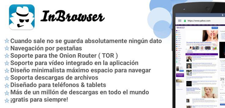 Jueves 03 de Marzo 2016.  Por:Yomar Gonzalez| AndroidfastApk  InBrowser - incógnito v2.30 Requisitos: Varía según el dispositivo Descripción general: es un InBrowser / navegador privada de incógnito para Android con términos de referencia y soporte de vídeo.Cada vez que sale de InBrowser todo lo que has hecho en la aplicación va a ser borrado incluyendo historial las cookies y sesiones.InBrowser es una rica navegador característica y es en modo privado permanente.InBrowser es un / navegador…