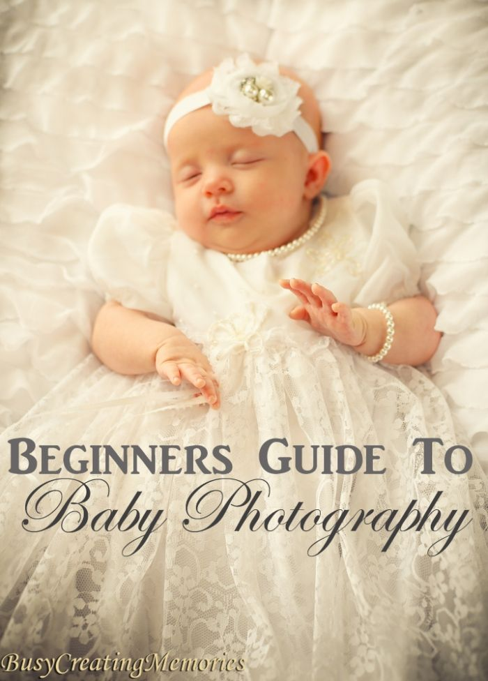 A beginners guide to baby photography 10 baby portrait tips