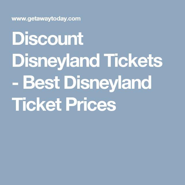 Discount Disneyland Tickets - Best Disneyland Ticket Prices
