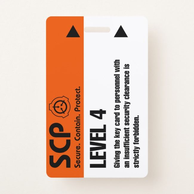 Scp Level 4 Id Card Secure Contain Protect Cosplay Badge Zazzle Com In 2021 Scp Cards Badge