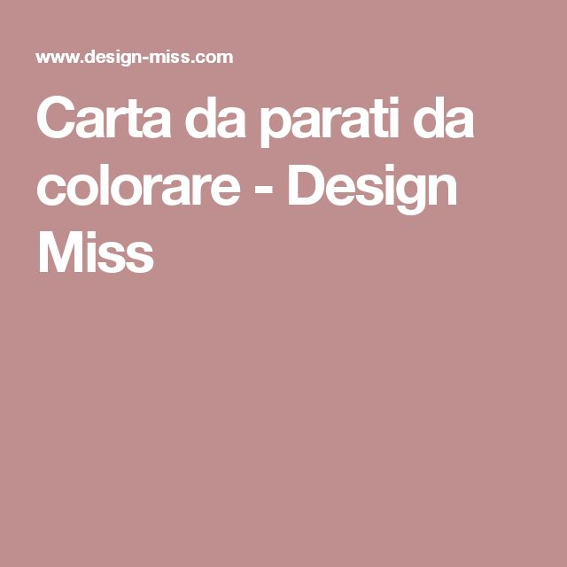 Carta da parati da colorare - Design Miss