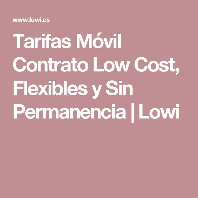 Tarifas Móvil Contrato Low Cost, Flexibles y Sin Permanencia | Lowi