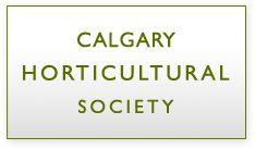 Calgary Horticultural Society - info on zone 3 gardening in Alberta