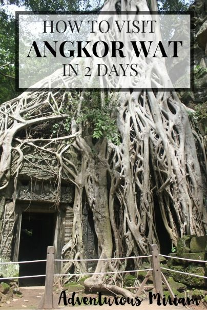 Want to know how to visit Angkor Wat in 2 days? Here's everything you need to know about prices, which temples to visit, photography tips and much more.