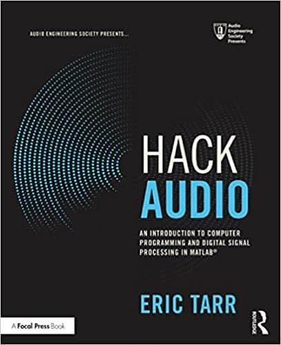 Hack Audio An Introduction To Computer Programming And Digital