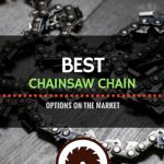 The Best Chainsaw Chain Options on the Market | ElectroSawHQ.com