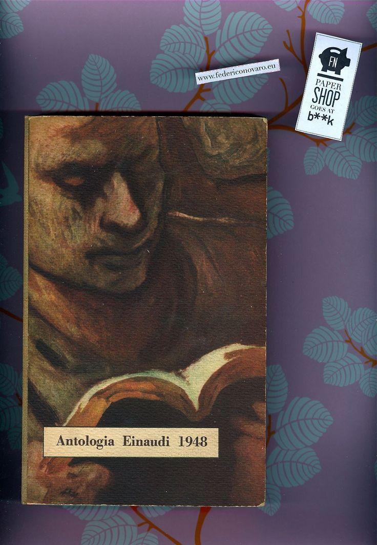 Antologia Einaudi 1948. 16€  FNPAPERSHOP GOES AT B**K, 12 ottobre 2013  Spazio B**K, Via Porro Lambertenghi, 20. 20159 Milano  il logo dell'...