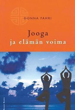 Donna Farhi: Jooga ja elämän voima