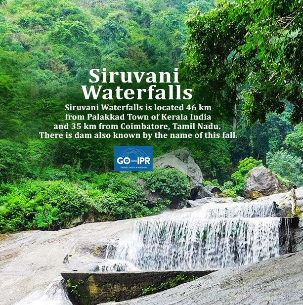 #Siruvani Waterfalls is located 46 km from #Palakkad Town of #Kerala India and 35 km from #Coimbatore, Tamil Nadu. There is dam also known by the name of this fall.     #gowithipr