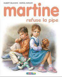 Martine refuse la pipe qui, c'est bien connu, détend alors que la cigarette tue
