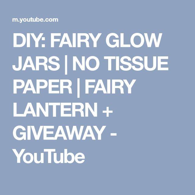 DIY: FAIRY GLOW JARS | NO TISSUE PAPER | FAIRY LANTERN + GIVEAWAY - YouTube