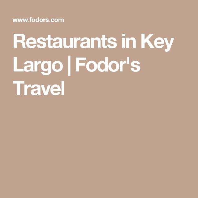 Restaurants in Key Largo | Fodor's Travel