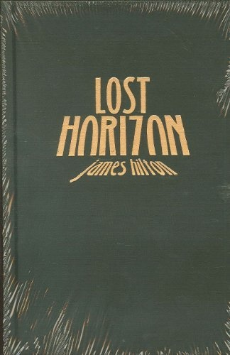 the lost horizon essay This study guide lost horizon is a 1933 novel by english writer james hilton  the book  lost horizon study guide (choose to continue)  reports & essays.