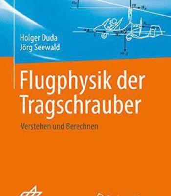 Flugphysik Der Tragschrauber: Verstehen Und Berechnen PDF