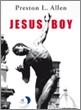 Jesus Boy è la storia di un amore illecito quello fra il sedicenne  Elwyn Parker e la quarantenne Elaine Morrisohn che sconvolge  una comunità nera negli Stati Uniti, un microcosmo ossessionato  dalla religione e dal peccato in cui tutti osservano  e giudicano i confratelli.