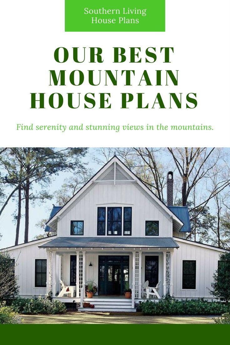 Southern Living Mountain House Plans Mountain House Plans Mediterranean House Plans House Plans