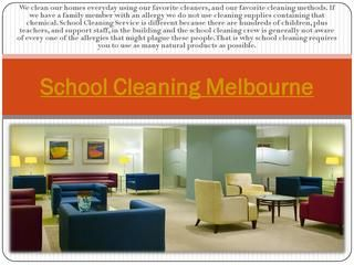 School cleaning melbourne  Visit this site http://www.sparkleoffice.com.au/School-Cleaning-Service.html for more information on school cleaning Melbourne. When you are running a school, it is vital that you are able to keep it clean as much as you can. The reason for this is due to the fact that children use the building every day, and therefore bacteria need to be cleaned before they have the chance to cause any harm. Therefore it is important that you hire the best school cleaning…