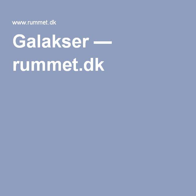 Galakser — rummet.dk
