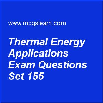 Practice test on thermal energy transfer applications, O level Cambridge physics quiz 155 online. Practice physics exam's questions and answers to learn thermal energy transfer: applications test with answers. Practice online quiz to test knowledge on thermal energy transfer: applications, latent heat, temperature scales, heat capacity: physics, forces and motion worksheets. Free thermal energy transfer: applications test has multiple choice questions as teapot is a good example of…